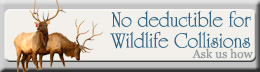 Inquire about No deducatlbe Wildlife Insurance